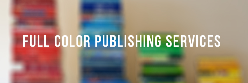 The Streak of Full Color Publishing Services