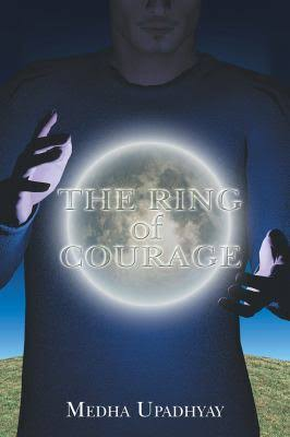 medha upadhyay the ring of courage