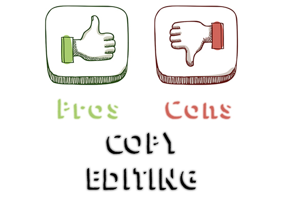 Book Editing - Pros and Cons: Copy Editing