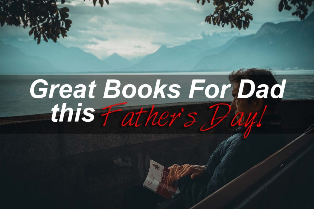 books for dad this fathers day