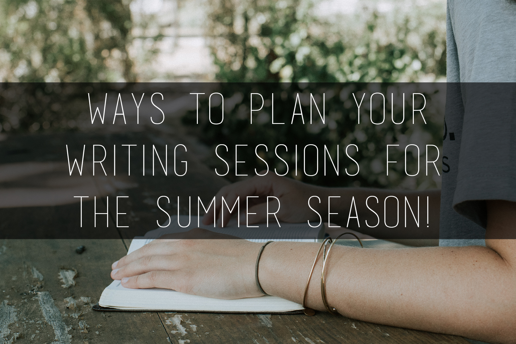 tips for creating writing time during the summer
