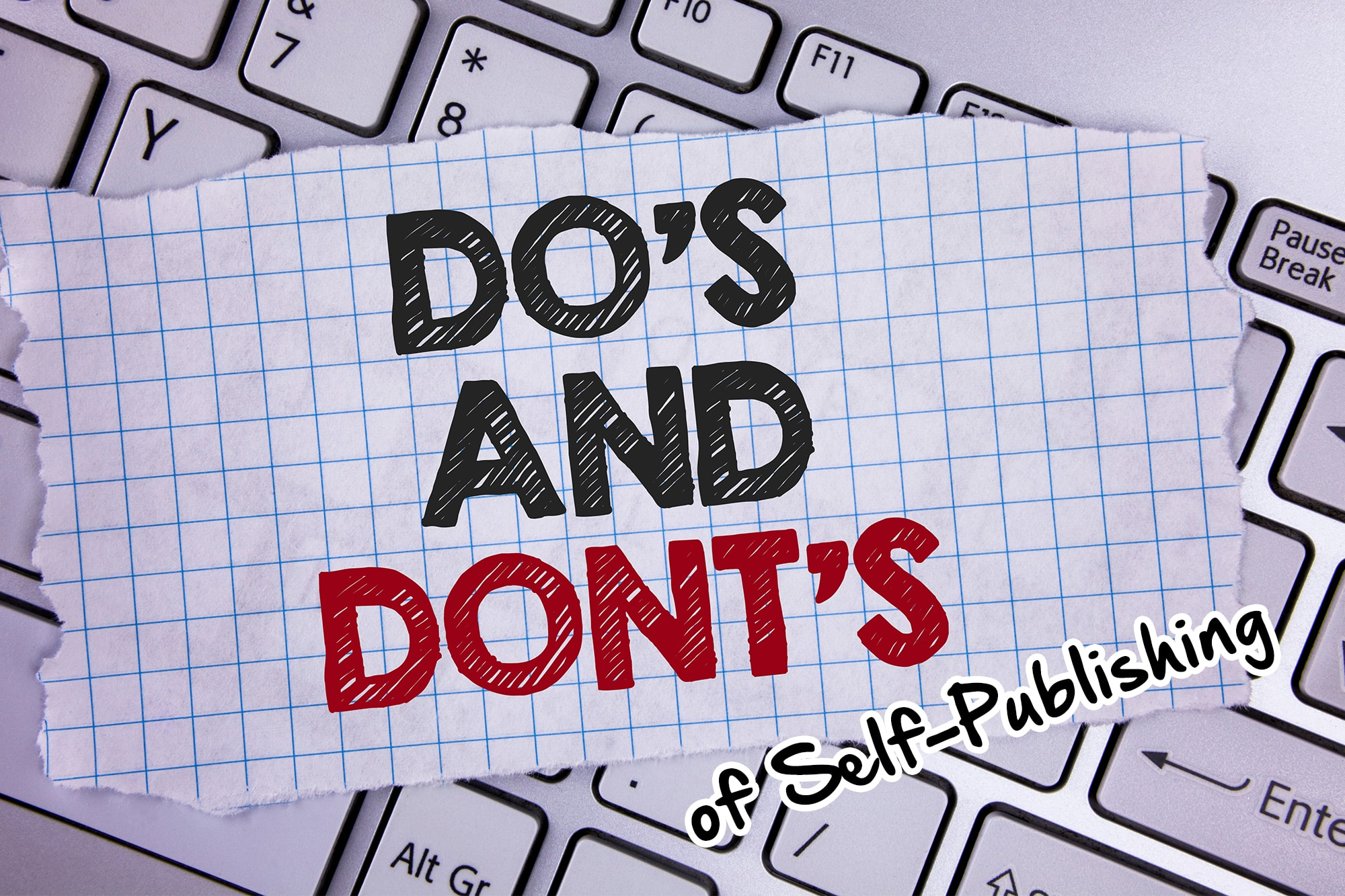 dos and don'ts of self-publishing