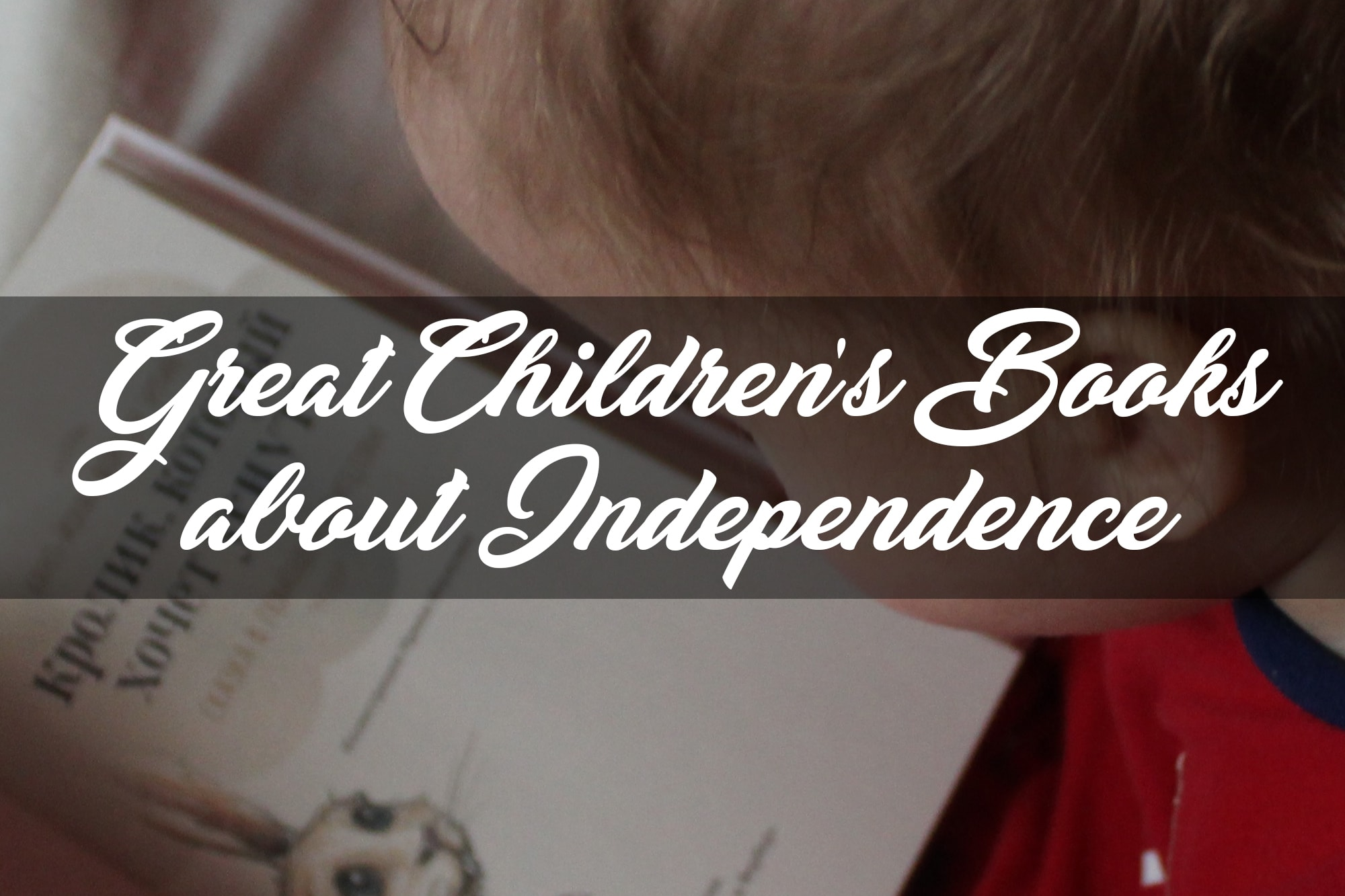 great childrens books for independence