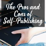 The Pros and Cons of Being a Self-Published Author!