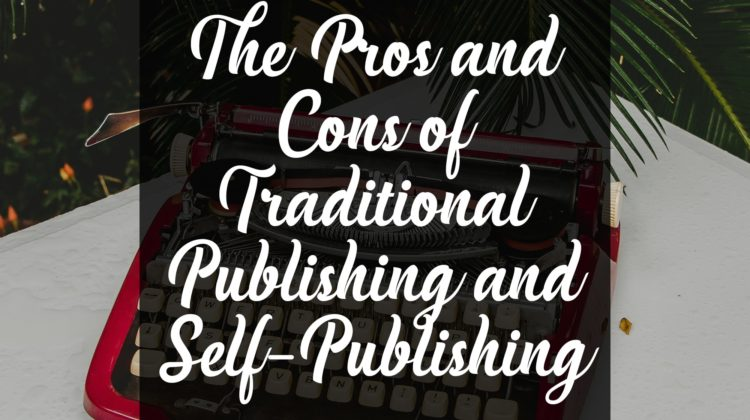 Self-Publishing vs Traditional Publishing, Which Ones Better for You?