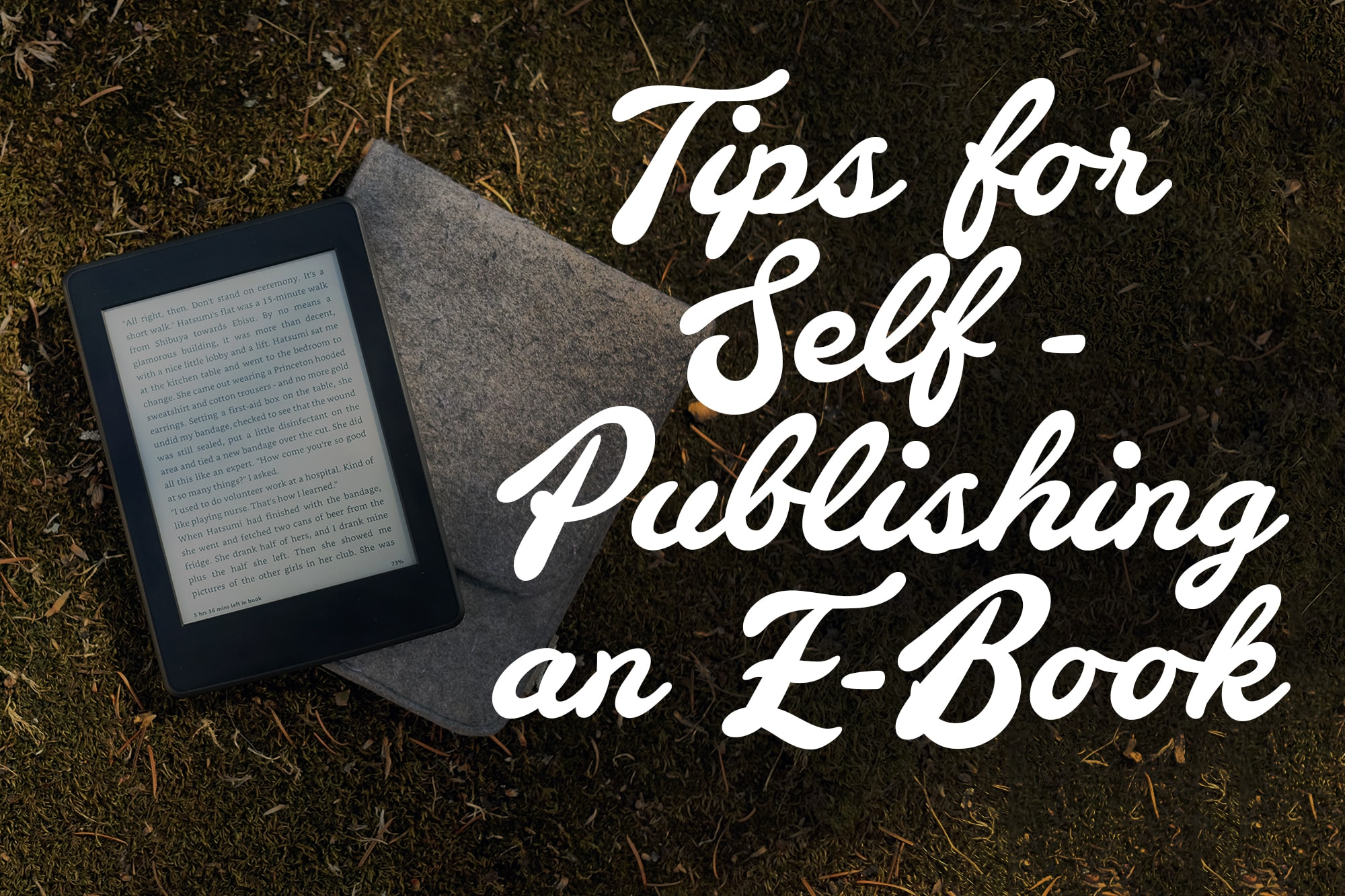 tips for self publishing an ebook