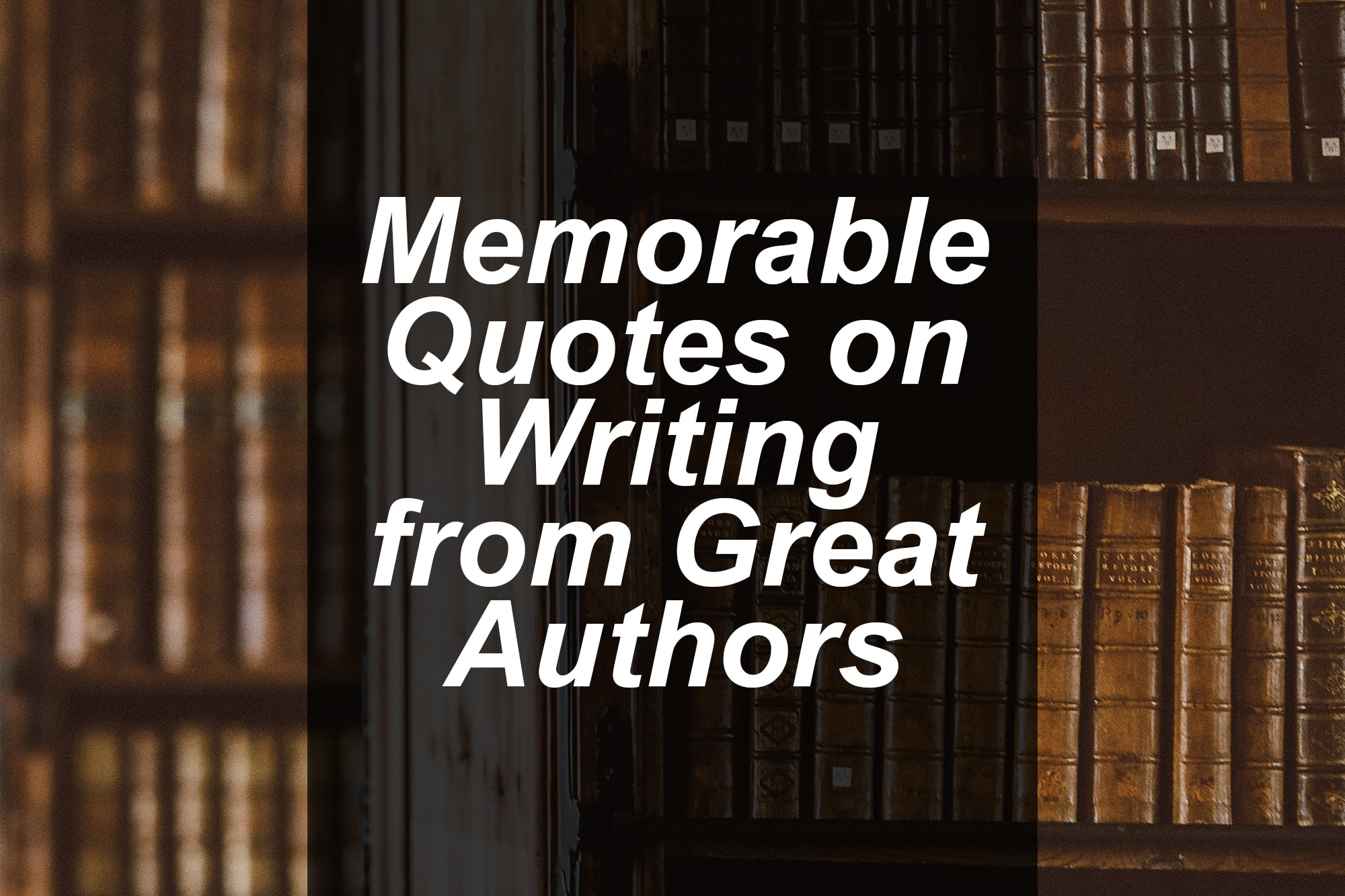 memorable quotes on writing from authors