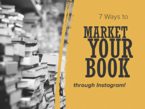 how to use instagram to market book