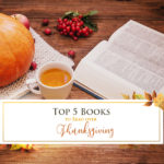 5 Much Loved Books to Read during Thanksgiving Day!