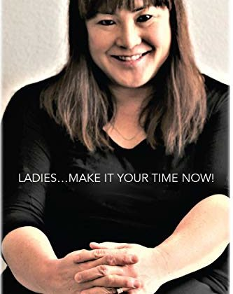Article on Ladies….Make It Your Time Now by Mia M. Fujii