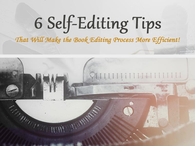 6 self editing tips
