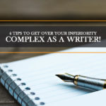 inferiority complex as a writer banner