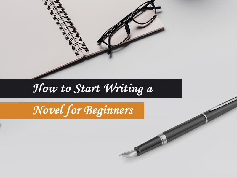 novel writing tips for beginners