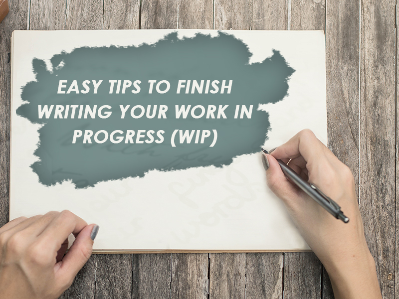 work in progress writing (wip)