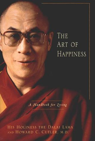 the art of happiness by The Dalai Lama XIV