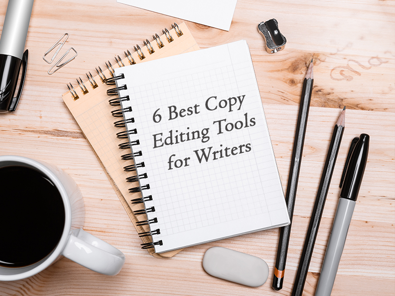 6 copy editing tools for writers